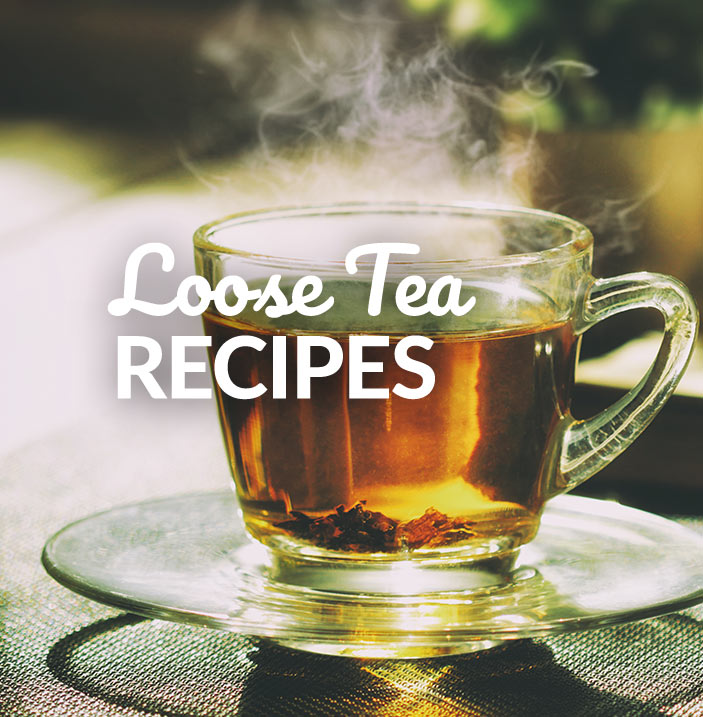 Loose Tea Recipes